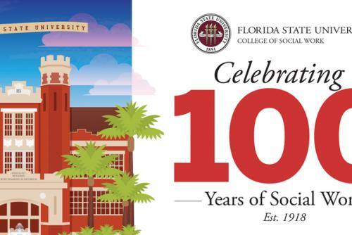Florida State University Celebrates 100 Years of Social Work